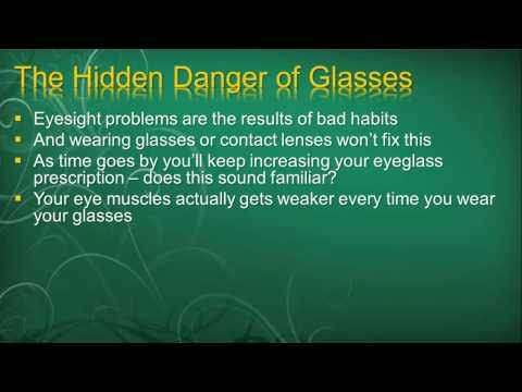 Seeing Without Glasses - You Already Have The Ability To Get Perfect Vision Naturally  (Part 1)