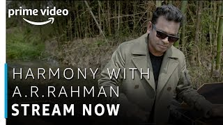 Harmony with A.R Rahman | Stream Now | TV Show | Prime Exclusive | Amazon Prime Video