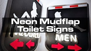 Neon Mudflap Toilet Signs