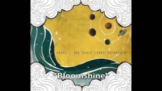 Watch Ansel Bloomshine video