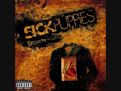 Sick Puppies - Deliverence
