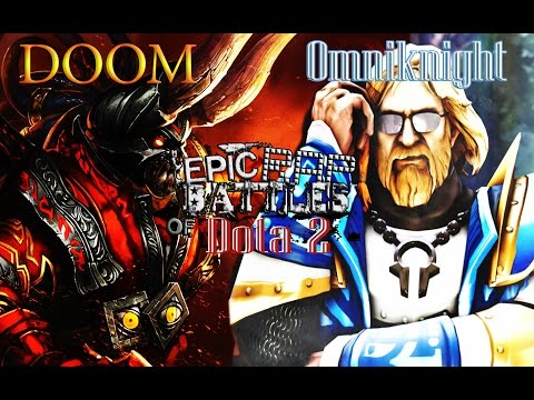 Epic rap battle of DOTA DOOM VS Omniknight