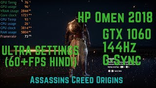 HP Omen 15 dc0106tx | 144Hz | GTX1060 - Assassin's Creed Origins(Ultra Settings) in Hindi