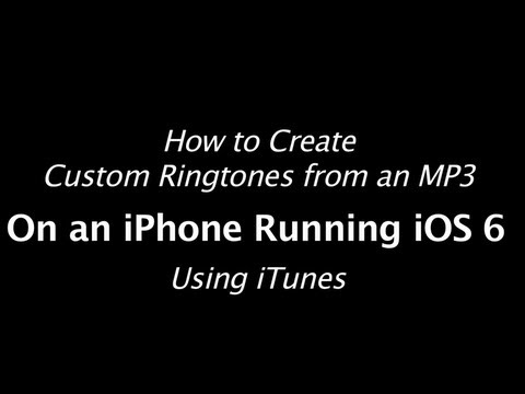iOS 6   iPhone 5   Ringtone Tutorial   Make Custom Ringtones from mp3 Songs