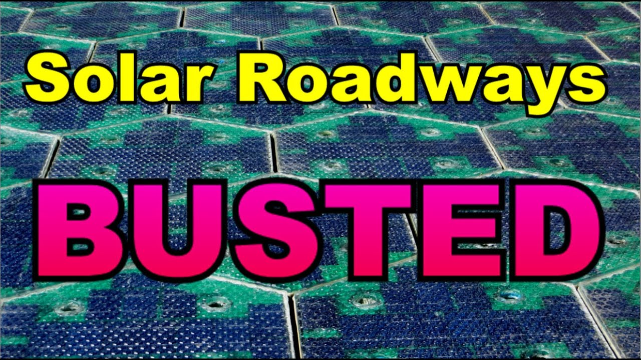 Solar Roadways: Busted! - YouTube