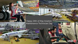 Turkish Technic I Aviation Maintenance Technician Day