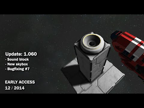 Space Engineers - Update 01.060: Sound block, New skybox, Bugfixing #7