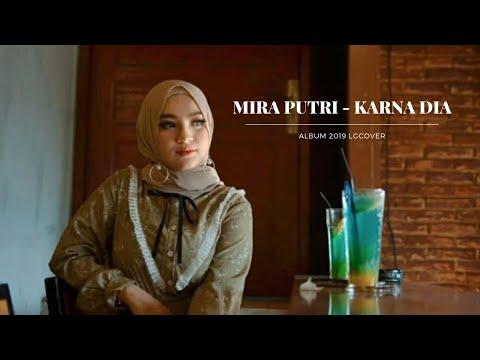 Download BAPER_ LAGU TERBARU MIRA PUTRI - KARNA DIA Mp4 baru