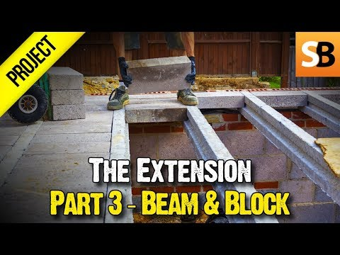 Building an Extension #3 - Suspended Beam & Block Floor