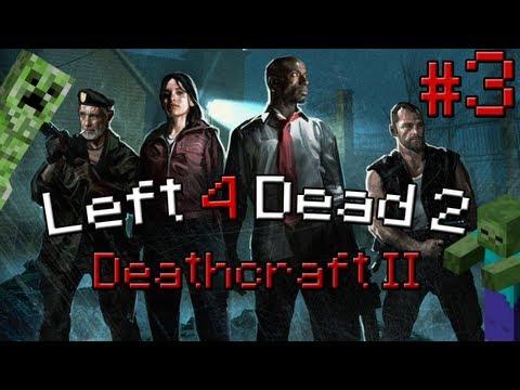 Left 4 Dead 2 (Deathcraft) - часть 3: Рычаг от Верстаче
