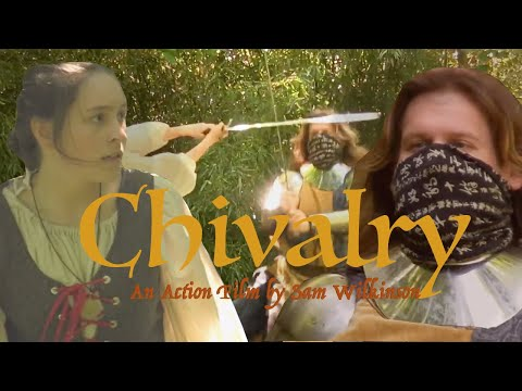 Chivalry - Short Action Film