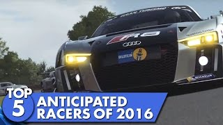 Top 5 Anticipated racers of 2016