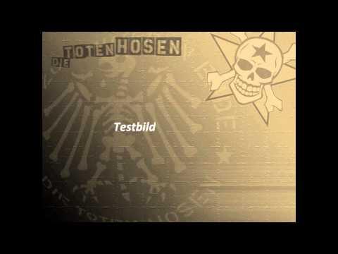 Die Toten Hosen - Testbild