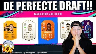 DE PERFECTE FIFA 19 FUT DRAFT!! NEDERLANDS