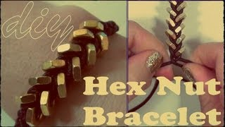 DIY ♥ Simple Hex Nut Bracelet