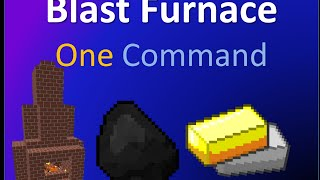 Blast Furnace in one command