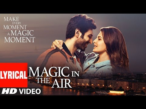 Lyrical: Magic In The Air | Jacqueline Fernandez | Kartik Aaryan | Happy Productions