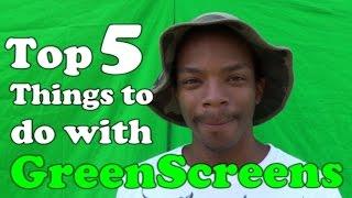 Top 5 Green Screens Tricks