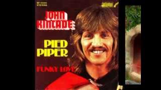 Watch John Kincade Pied Piper video