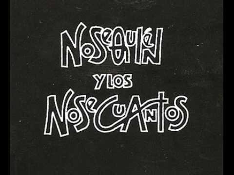 Nosequien Y Los Nosecuantos - 5 Balas