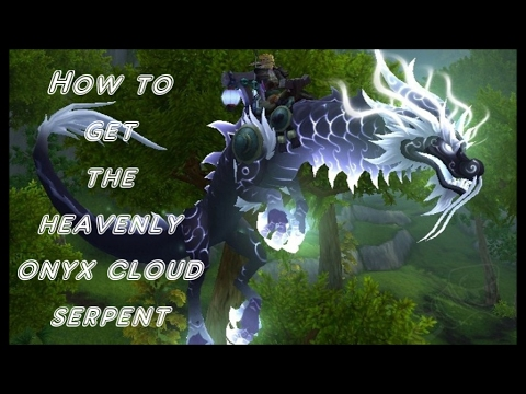 Wow how to get the Heavenly Onyx Cloud Serpent and farm Sha of Anger