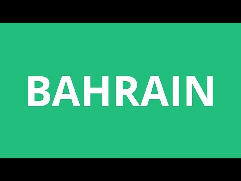 How To Pronounce Bahrain - Pronunciation Academy