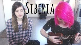 Siberia Feat. Darcy The Lunatic [Cover]