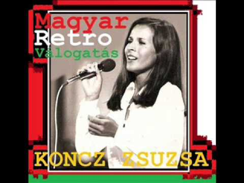 Koncz Zsuzsa - Magyar Retro Válogatás   By M Zozy 2013