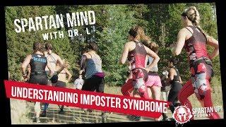 Understanding Imposter Syndrome  // SPARTAN MIND 035