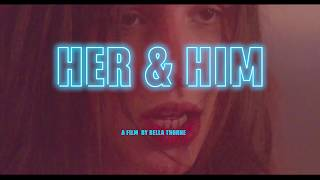 Her & Him - Official Trailer - Pornhub x Bella Thorne