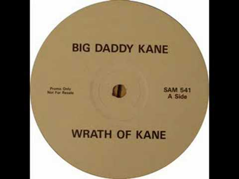 Big Daddy Kane - The Wrath Of Kane