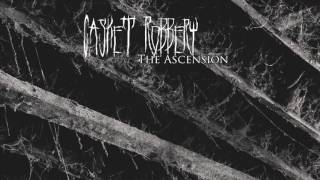 CASKET ROBBERY - The Ascension (teaser)