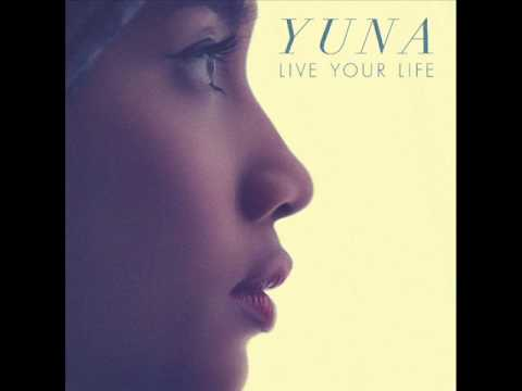 Yuna - Live Your Life (MELO-X MOTHERLAND GOD MIX)