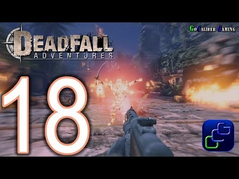 DEADFALL Adventures Walkthrough - Part 18 - Level 9: Mayan City