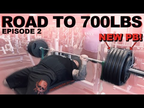 ROAD TO 700LBS | NEW PB | Episode 2