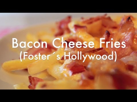 Patatas fritas estilo Foster Hollywood - BACON CHEESE FRIES - Receta súper fácil