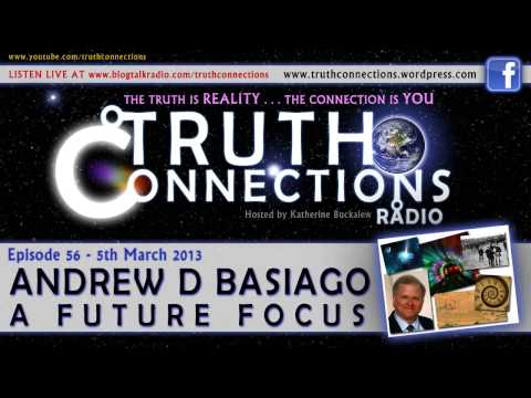 Andrew Basiago: A Future Focus - Truth Connections Radio - 5th Mar 2013