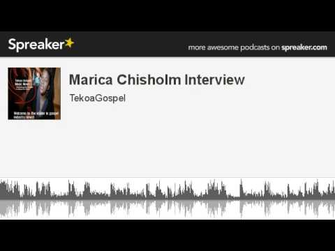 Marica Chisholm Interview (made with Spreaker)