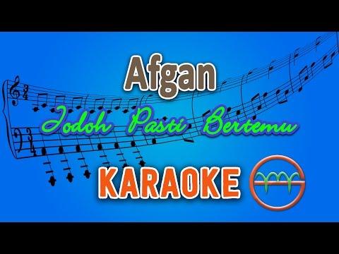 Afgan - Jodoh Pasti Bertemu (Karaoke Lirik Chord) by GMusic