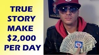 """How To Make Money Online Fast"" - Best Way To make $2,000 Per Day"