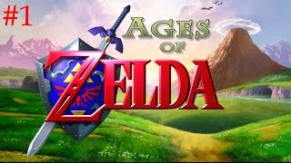 Ages of Zelda [Episode 1]