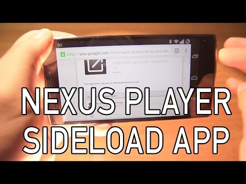 Nexus Player - How to Install and Sideload XBMC or any other app