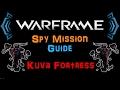 U19 11 Warframe Kuva Fortress Spy Mission Guide N00blShowtek mp3