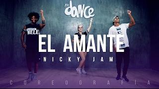 El Amante Nicky Jam Coreograf a FitDance Life
