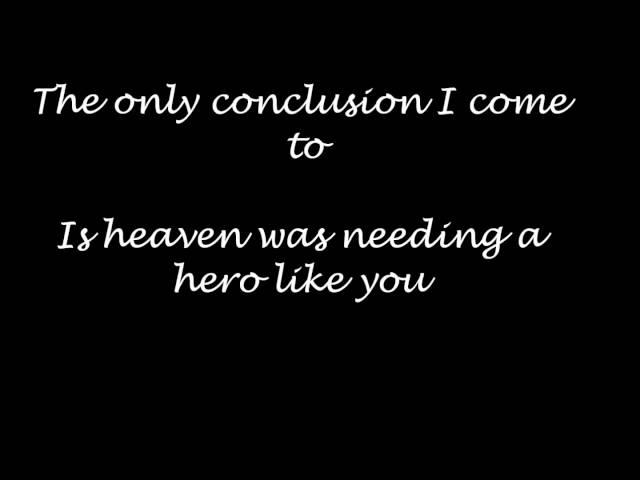Jo Dee Messina - heaven was needing a hero  lyrics