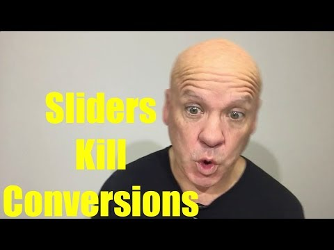 Want to Look Cool But Kill Conversions? Get A Slider.