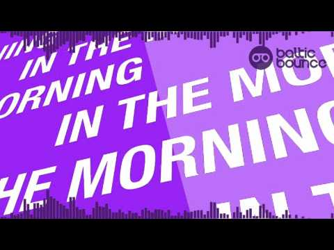 Zhu - In The Morning (Baltic Bounce Remix Radio)