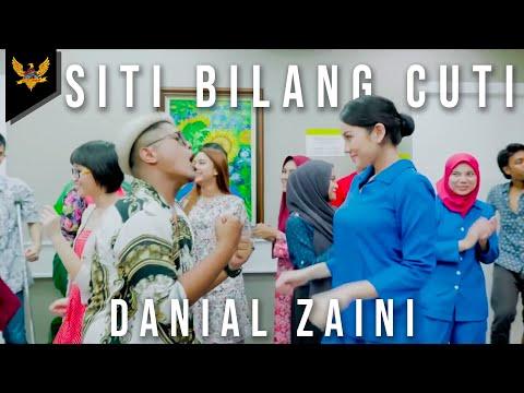 Download Danial Zaini - Siti Bilang Cuti    Mp4 baru