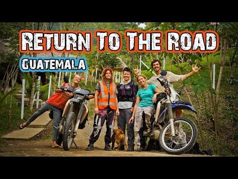 Hasta Alaska - Return to the Road, Guatemala - S03E02