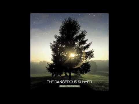 The Dangerous Summer - Northern Lights